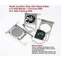 Multi function PCIe slot metal plate M.2 SSD cooling fan 2.5 mount